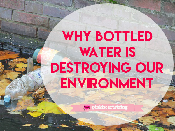 Bottled Water Environment