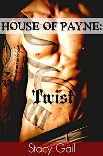 House of Payne: Twist by Stacy Gail