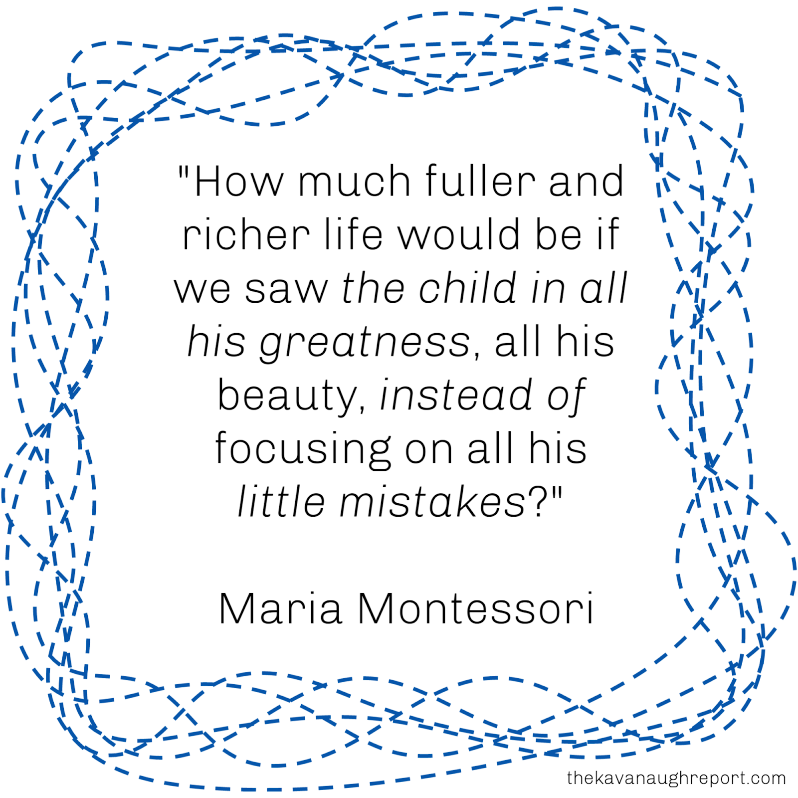 Reflecting on my goal for 2019 - a quote by Maria Montessori