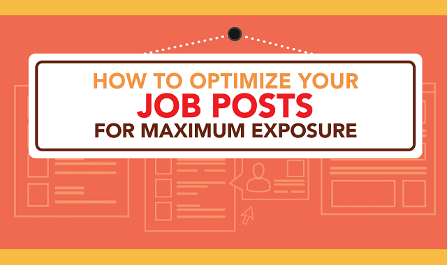 How to Optimize Your Job Posts for Maximum Exposure
