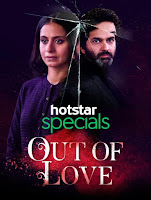 Out of Love Season 1 Complete Hindi 720p HDRip ESubs Download