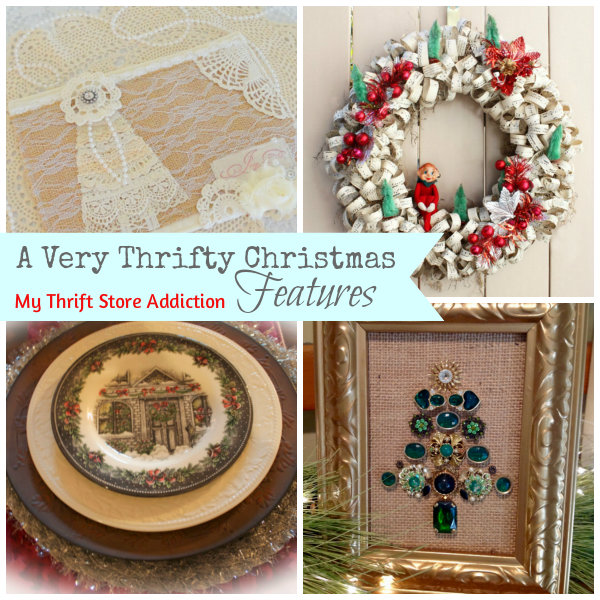 Features  Creating Christmas  A Very Thrifty Christmas mythriftstoreaddiction.blogspot.com