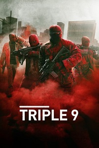 Triple 9 Online on Yify