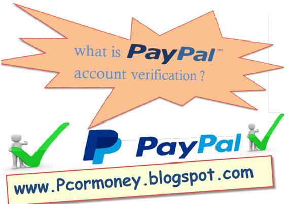 paypal account verification kya hai puri jankari hindi me-pcormoney.blogspot.com