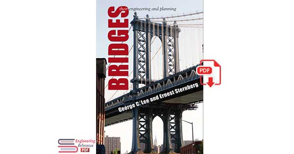 Bridges Their Engineering and Planning
