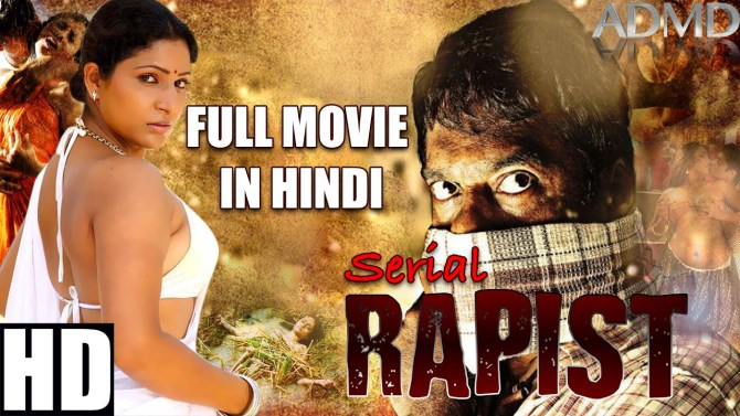 Serial Rapist (2017) Tamil Action Hindi Dubbed Movie