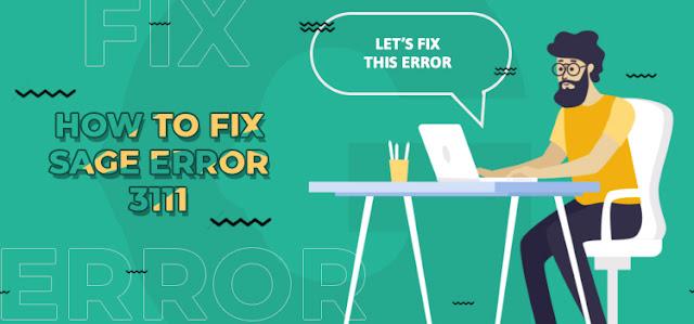 How to Fix Sage Error 3111