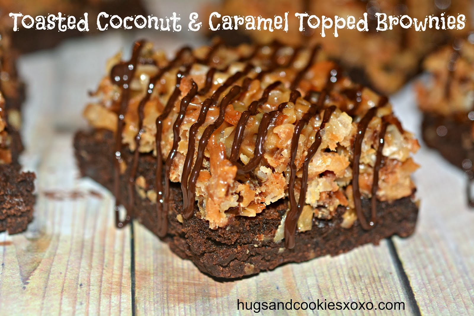 Toasted Coconut Amp Caramel Topped Brownies Just Like Your