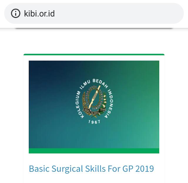 Jadwal BSS 2019 (Basic Surgical Skills) untuk Dokter Umum Tahun 2019 KIBI (SKP IDI)