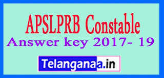 APSLPRB Constable (Mechanic / Driver) Answer key 2017-19. March