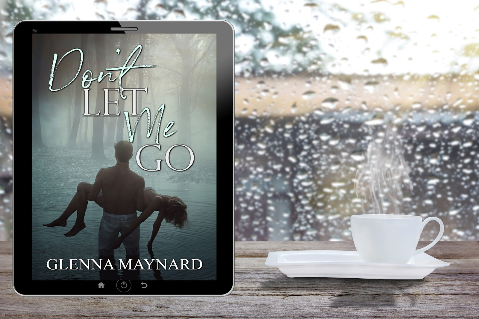 Author Glenna Maynard Dont Let Me Go
