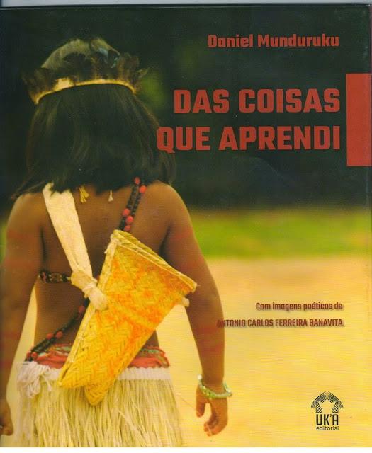 Livro - Das Coisas que Aprendi - Daniel Munduruku-9