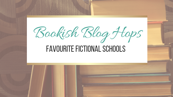 BOOkish Blog Hop: Favourite Fictional Schools