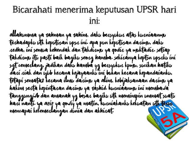 Bicara Hati Menerima Keputusan UPSR