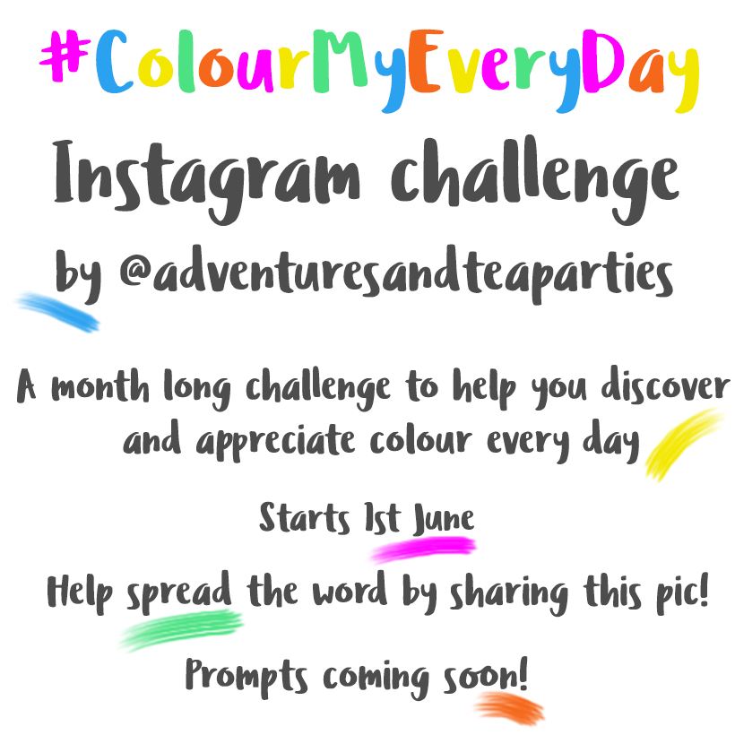 #ColourMyEveryDay Instagram Challenge by Adventures & Tea Parties