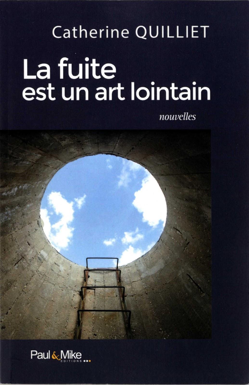 Soufflereve la fuite est un art lointain catherine quilliet for Un lointain miroir