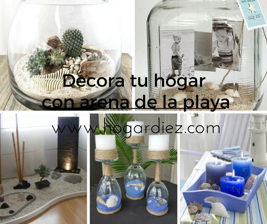 Hogar diez decora tu hogar con arena de la playa for Decora tu hogar