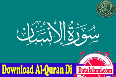 Download Surat Al Insan Mp3 Full Ayat Merdu