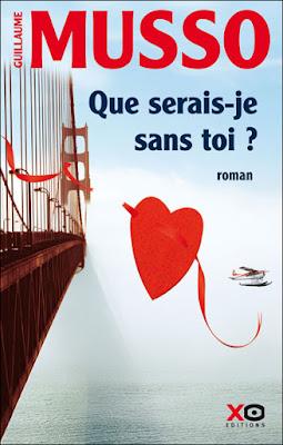 Télécharger Roman Gratuit Que serais-je sans toi Guilaume Musso pdf