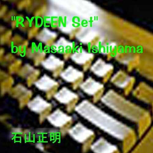 [MUSIC] 石山正明 – RYDEEN Set by Masaaki Ishiyama (2015.02.25/MP3/RAR)