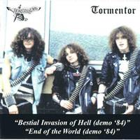 [1984] - Tormentor-Destruction Split - Bestial Invasion Of Hell. End Of The World (Demo)