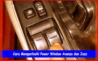 Cara Memperbaiki Power Window Mobil