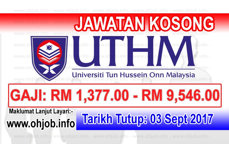 Jawatan Kerja Kosong Universiti Tun Hussein Onn Malaysia - UTHM logo www.ohjob.info september 2017