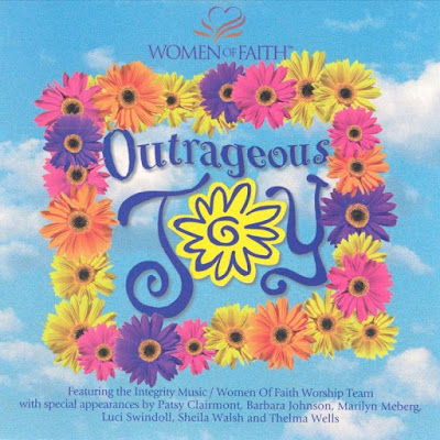 Women Of Faith-Outrageous Joy-