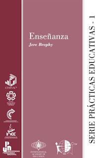 Enseñanza - Jere Brophy - Serie Prácticas Educativas