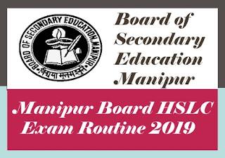 Manipur HSLC Routine 2019, Manipur Board Exam Routine 2019, BSEM Exam Routine 2019,