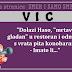 """VIC: """"PORUDŽBINA"""""""