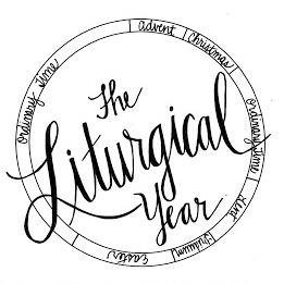 The Liturgical Calendar & Lent