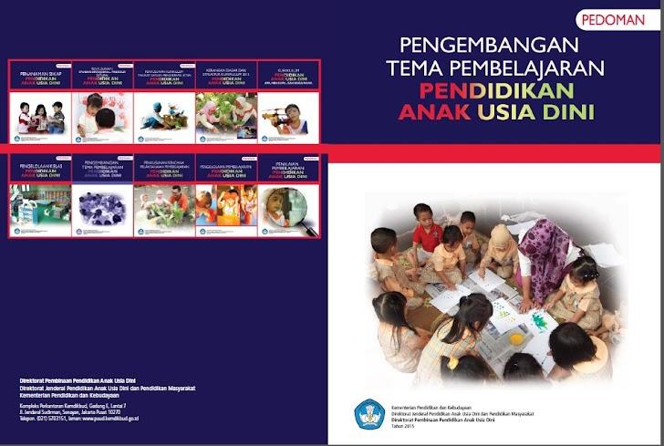 Buku Pedoman Pengembangan Tema Pembelajaran PAUD/TK Kurikulum 2013
