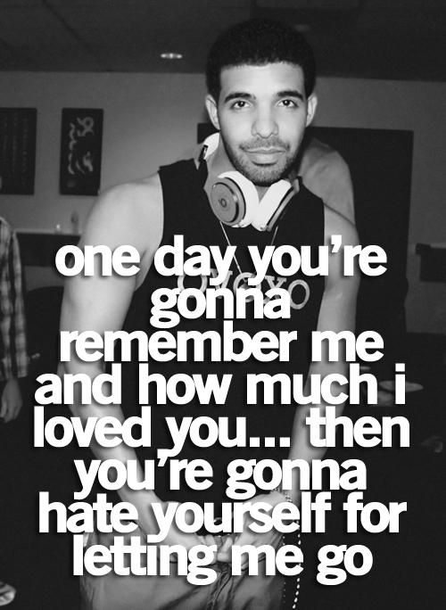 Drake Love Quotes