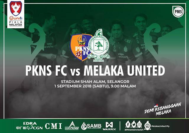 Live Streaming Pkns vs Melaka United Piala Malaysia 1.9.2018