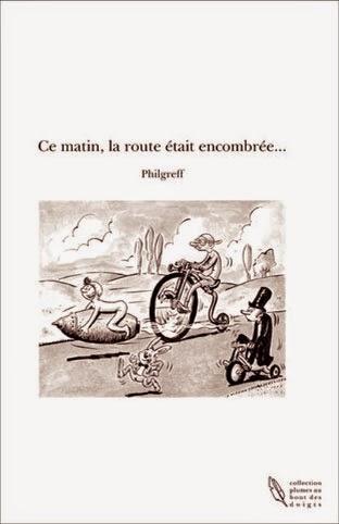 http://www.thebookedition.com/ce-matin-la-route-etait-encombree-philgreff-p-95576.html