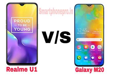 Realme U1 Vs Galaxy M20 Phone