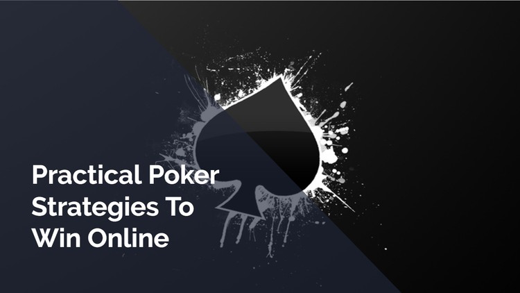 Practical poker strategies to win online - Udemy Coupon