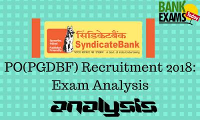 Syndicate Bank PGDBF PO 2018 Exam Analysis