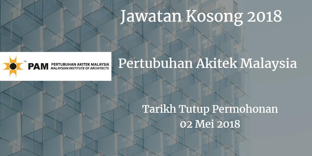 Jawatan Kosong Pertubuhan Akitek Malaysia 02 Mei 2018