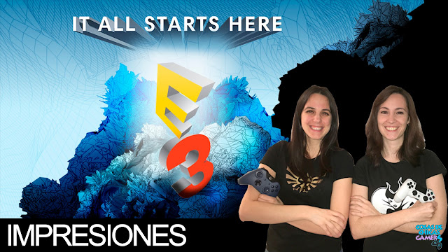 IMPRESIONES E3 2017