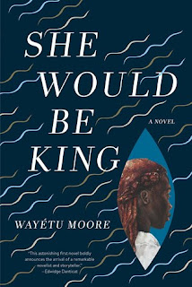 She Would Be King, Wayetu Moore, InToriLex