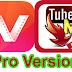 Vidmate and Tubemate pro version full free   Trickdunia.com