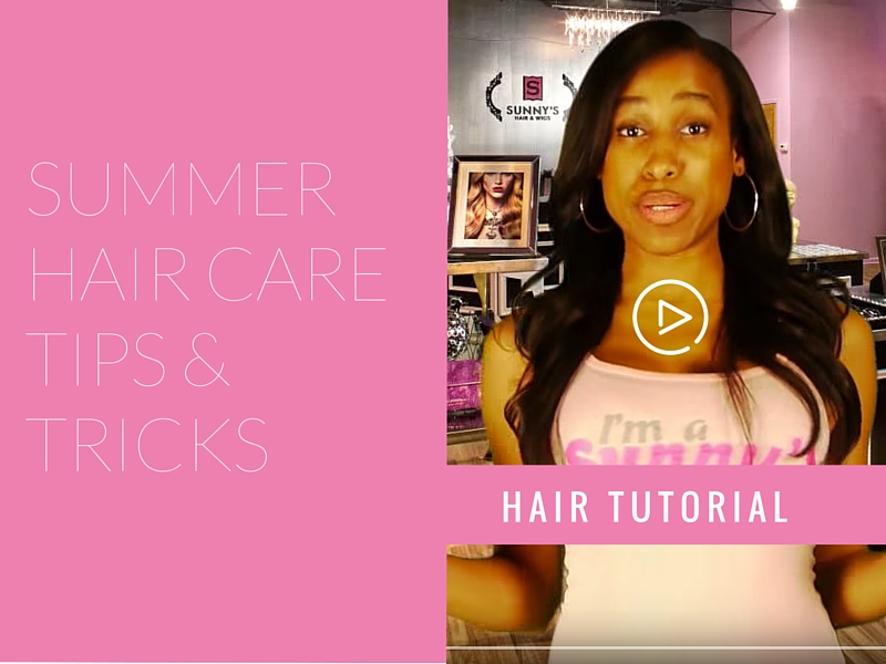 4 Tips and Tricks for Hair Extensions in the Summer