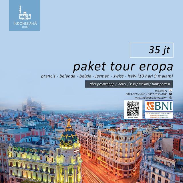 PAKET TOUR EROPA PRANCIS - BELANDA - BELGIA - JERMAN - SWISS - ITALY