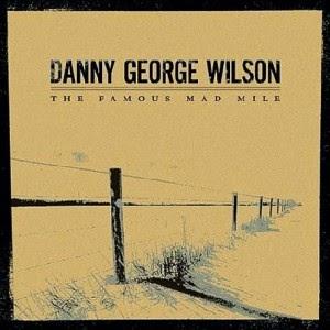 Los mejores discos de 2005 DANNY GEORGE WILSON - The famous mad mile