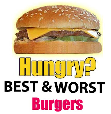 Hungry For Burger? Check Best & Worst Burgers