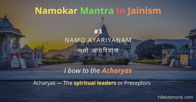 Namokar Mantra Meaning and Significance: Into Jainism 3