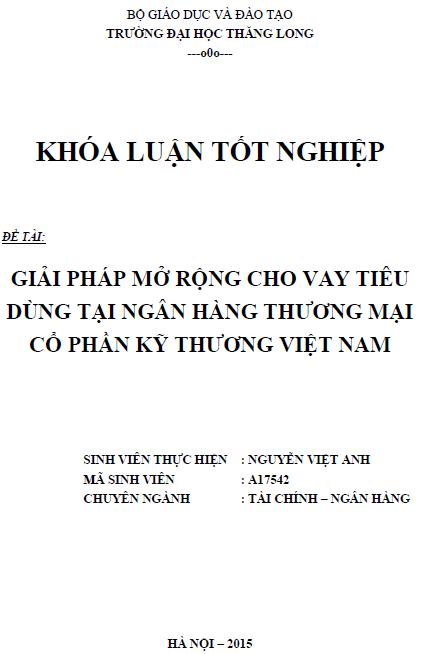 Giải pháp mở rộng cho vay tiêu dùng tại Ngân hàng thương mại Cổ phần Kỹ thương Việt Nam