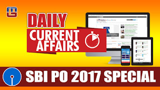 DAILY CURRENT AFFAIRS | SBI PO 2017 | 06.03.2017
